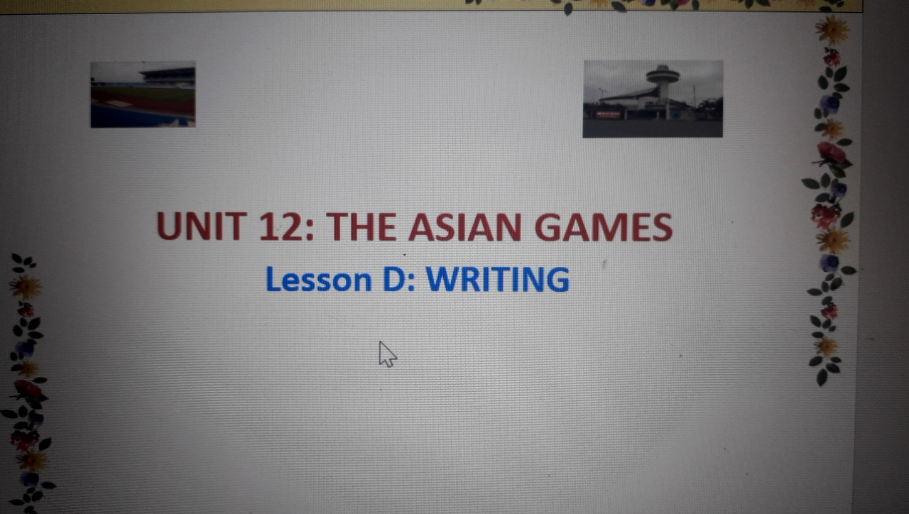 Unit 12:Asian games-writing