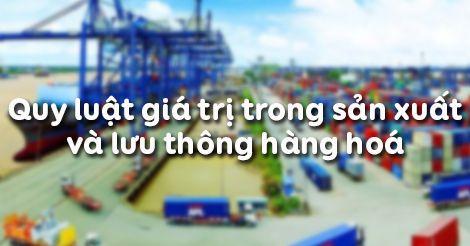 Quy luật giá trị trong sản xuất và lưu thông hàng hóa - THPT Vĩnh Hưng