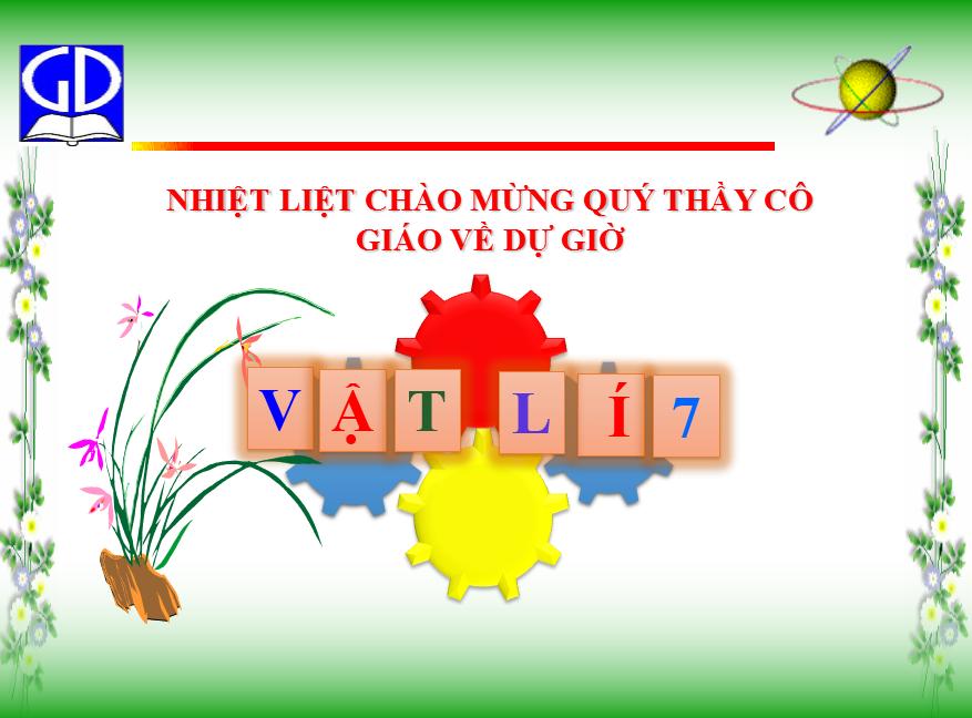 Bài 21 : Sơ đồ mạch điện - Chiều dòng điện_TH&THCS Vĩnh Trị_Vĩnh Hưng