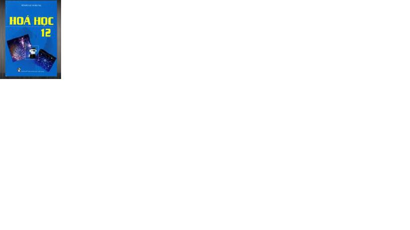 tiết 57,58 - HOA 12PT-THPT MỸ LẠC