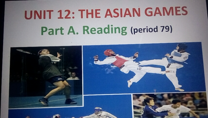 Unit 12: the Asian games