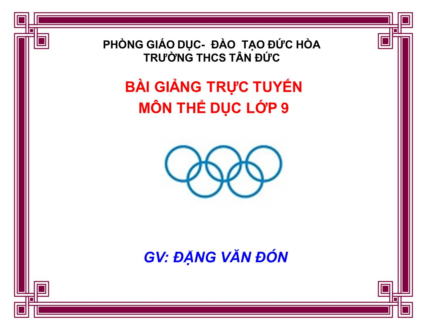 Tiet 49: NHẢY CAO- BÓNG CHUYỀN