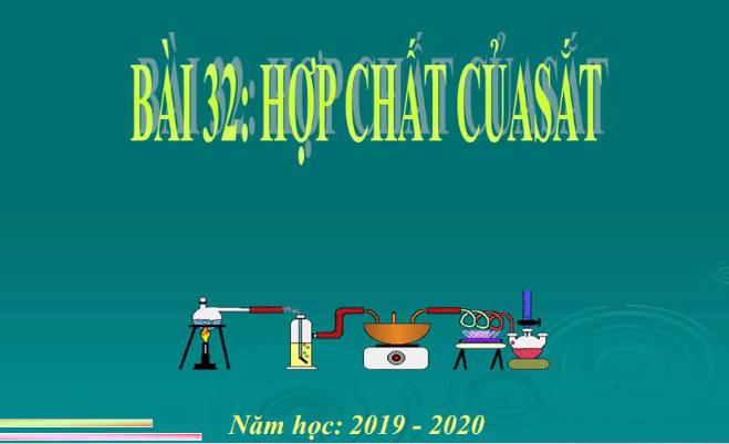 Bài 32 lớp 12 Hợp chất của sắt_THPT Hùng Vương_Tân An