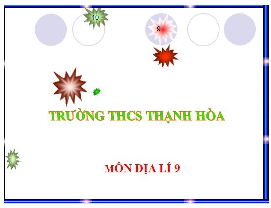 Bai 34 Thuc hanh Phan tich mot so nganh cong nghiep trong diem o Dong Nam Bo. THCS Thạnh Hòa