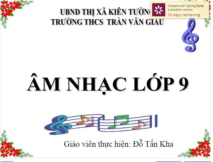 Âm Nhạc 9_Nối vòng tay lớn_THCS Trần Văn Giàu_KT