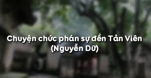 Chuyện chức phán sự đền Tản Viên  - THPT Vĩnh Hưng