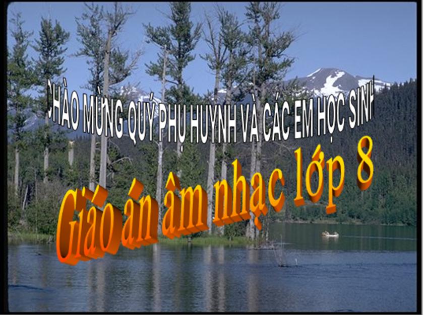Tiết 30: Ôn tập đọc nhạc -TĐN số 7 - Trường Th&THCS Nguyễn Văn Đậu-Tân Trụ