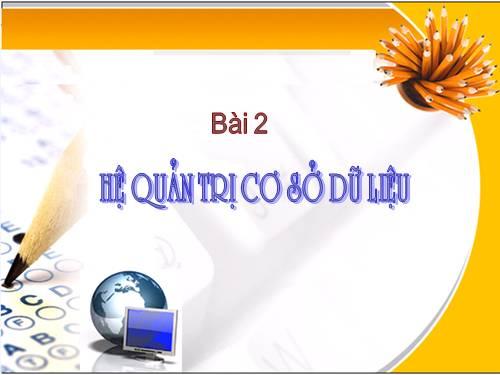 Hệ Quản trị CSDL - THPT Vĩnh Hưng