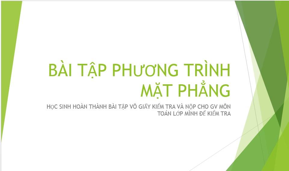 Bài tập phương trình mặt phẳng (2 tiết) - THPT Nguyễn Đình Chiểu - Long An
