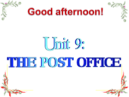 unit 9 the post office - reading