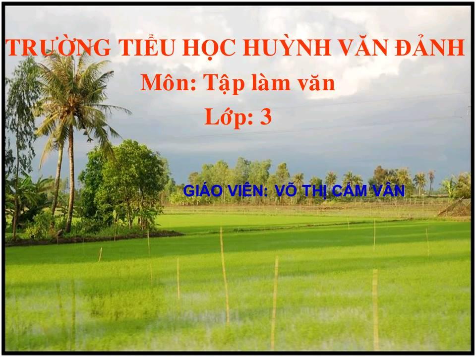 Nghe kể nâng niu từng hạt giống_TH Huỳnh Văn Đảnh_Tân Trụ