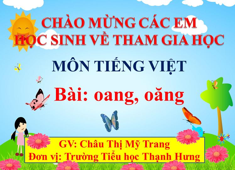 Bài oang,oăng_TH Thạnh Hưng_TX Kiến Tường