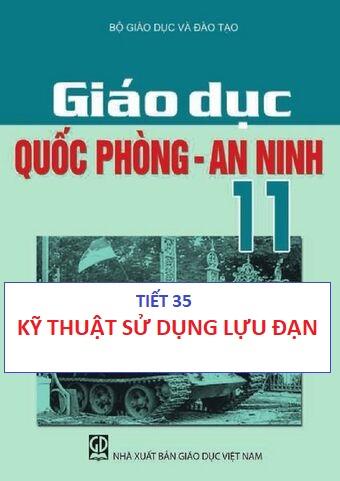 GDQP11_Kỹ thuật sử dụng lựu đạn_THPT Nguyễn Hữu Thọ