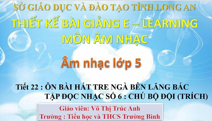 Tiết 22_Âm nhạc 5_TH&THCS Trường Bình_Cần Giuộc